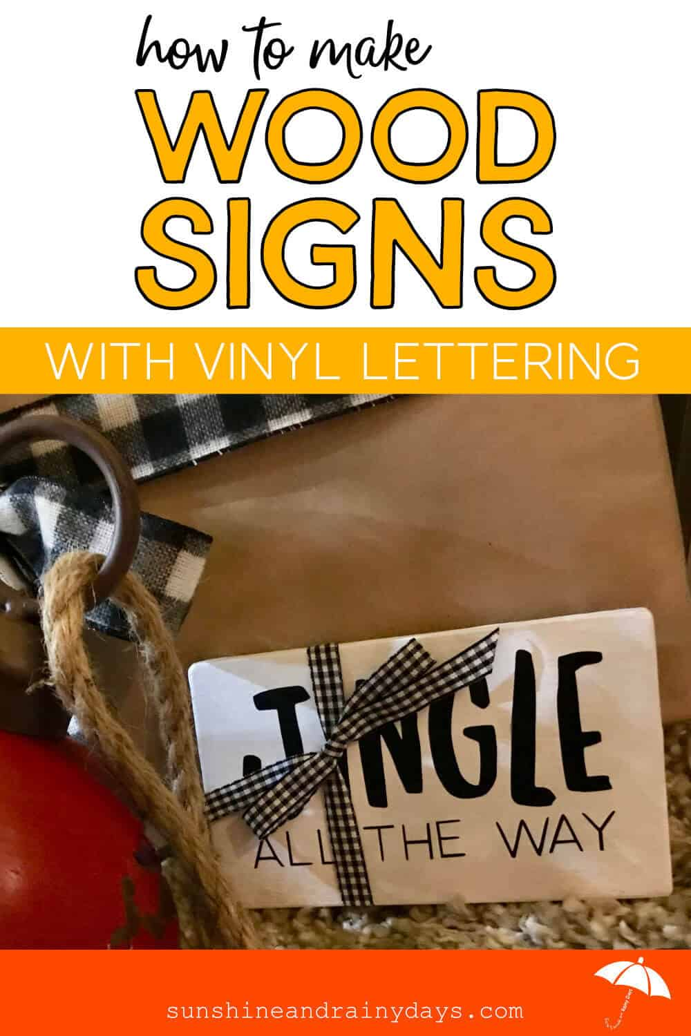How To Make Wood Signs With Vinyl Lettering