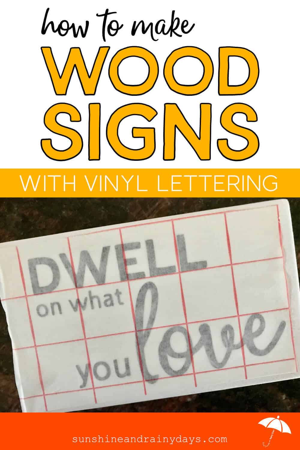 How To Make Wood Signs With Vinyl Letters