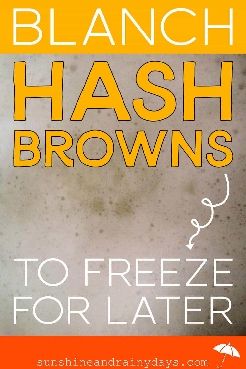 Blanch Homemade Hash Browns