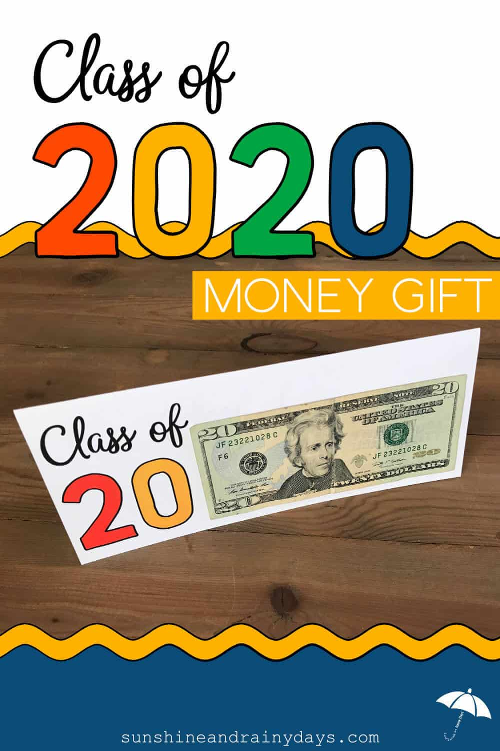 Printable Class of 2020 Graduation Card with $20 bill attached
