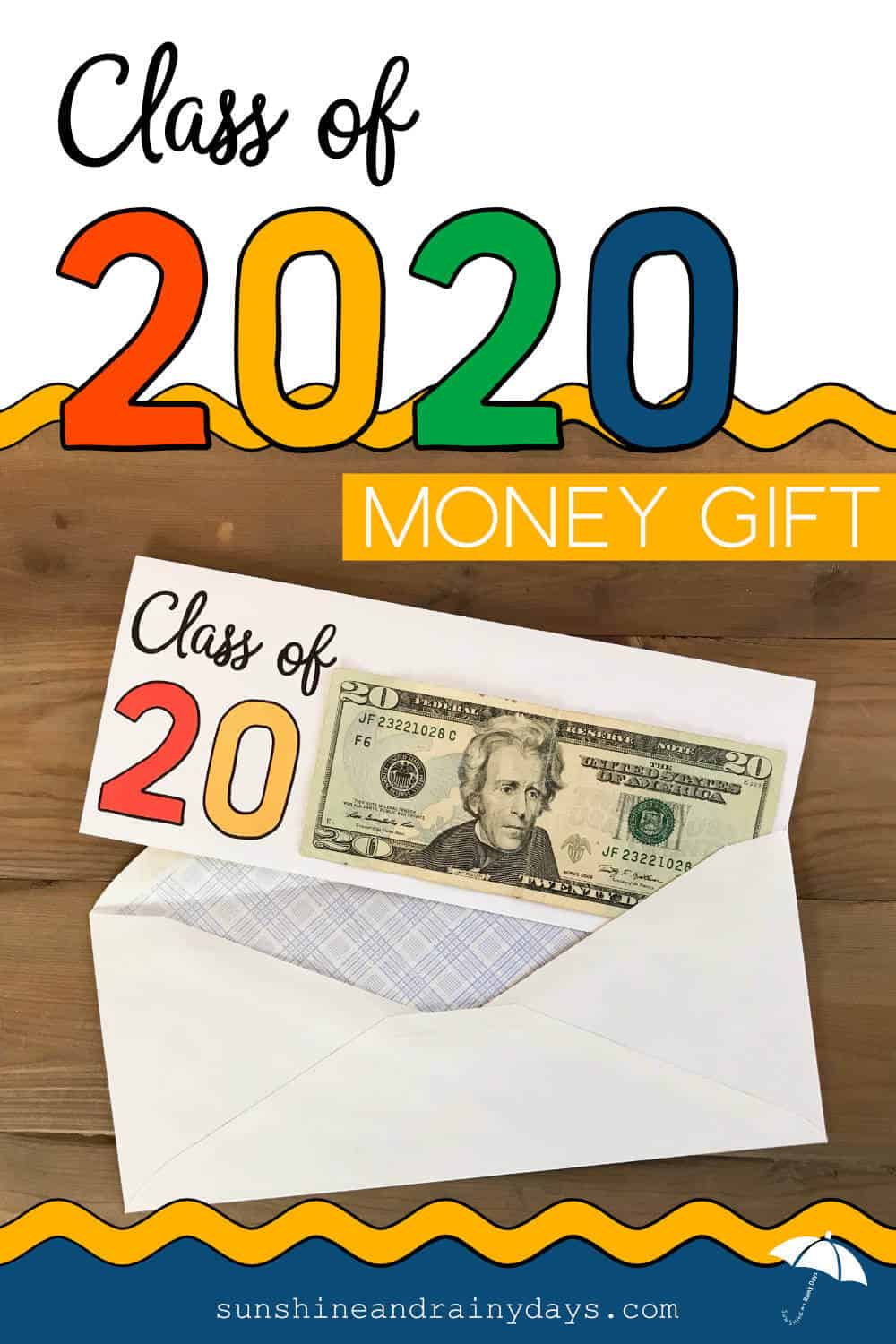 Printable Card For 2020 Graduates with Class Of 20 printed and room for a $20 bill.