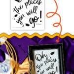 Use this Printable Graduation Sign that says, 'Oh, the places you will go' to decorate your home for the graduate!