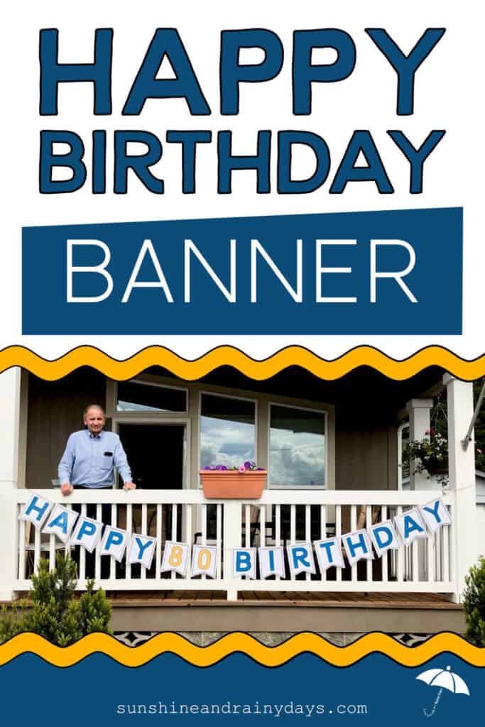 Happy Birthday Banner Hung On Porch