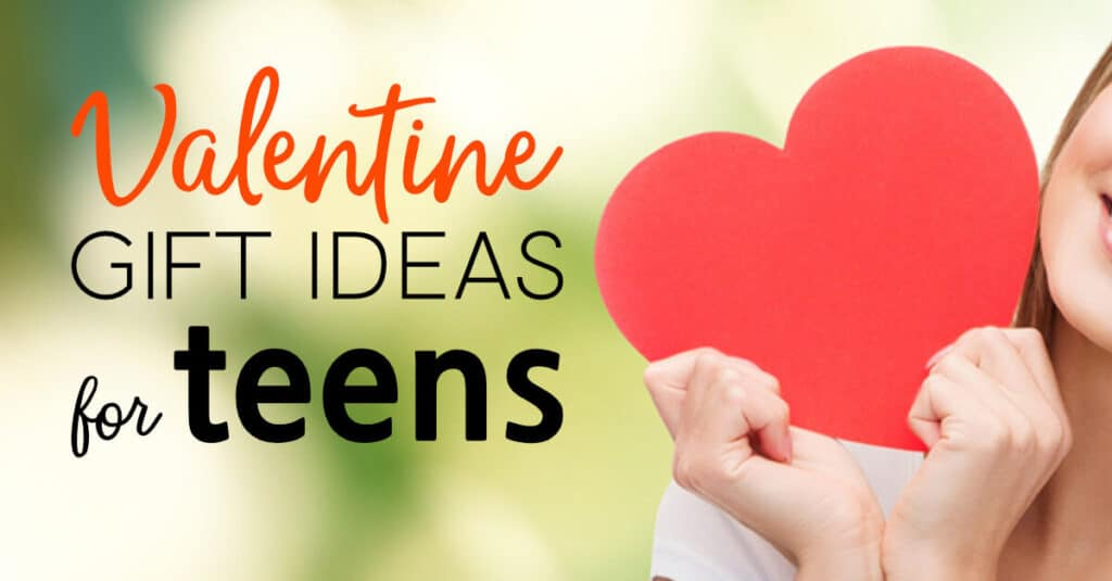 Valentine Gift Ideas For Teenagers