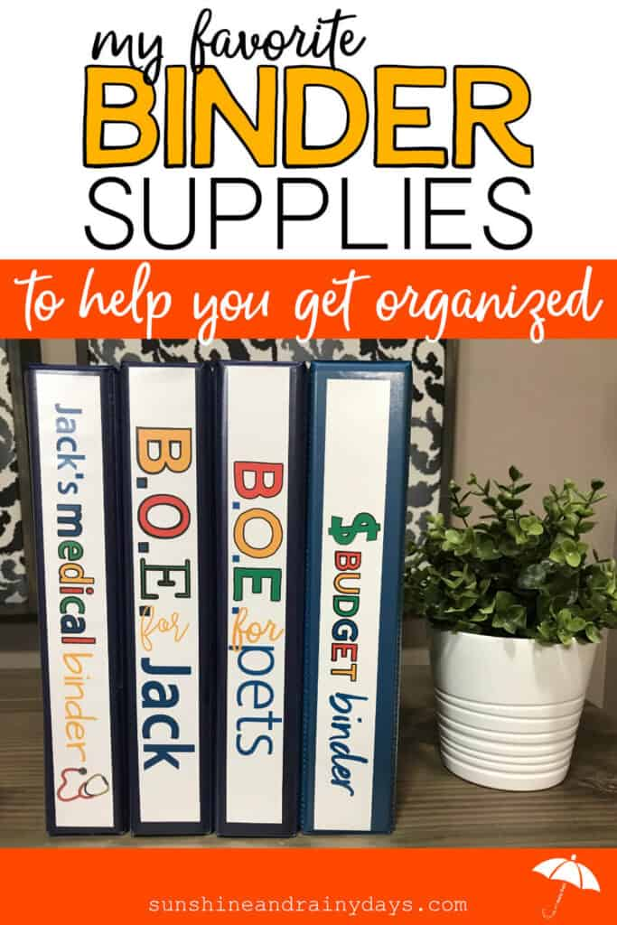 Binders on a shelf with the words: My Favorite Binder Supplies