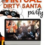 How To Host A Virtual Dirty Santa Party