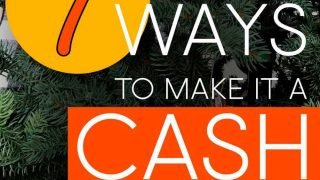 Christmas Tree with the words: 7 Ways To Make It A Cash Christmas