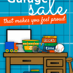 Garage Sale Items with the words: How To Have A Successful Garage Sale That Makes You Feel Proud
