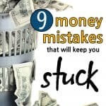 Money in a waste basket with the words: 9 Money Mistakes That Will Keep You Stuck