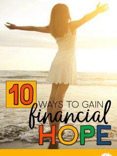 Lady at the beach with her arms out and the words: 10 Ways To Gain Financial Hope