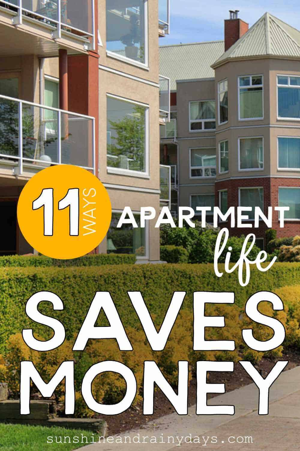 Apartment Buildings with the words: 11 Ways Apartment Life Saves Money