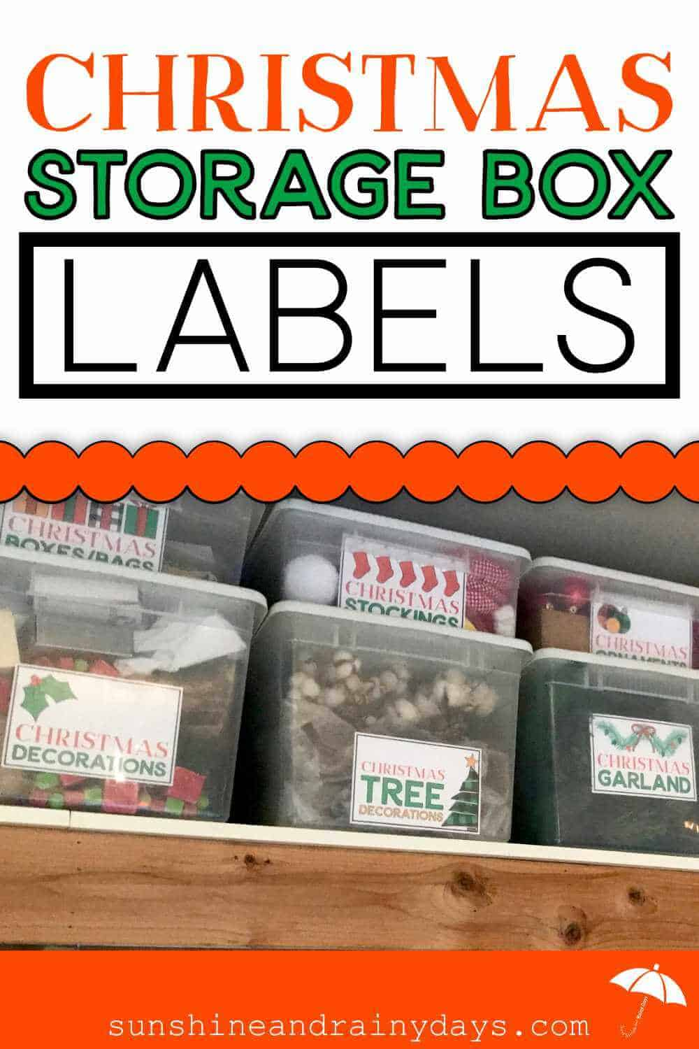 Clear Storage Boxes with Christmas Labels and the words: Christmas Storage Box Labels