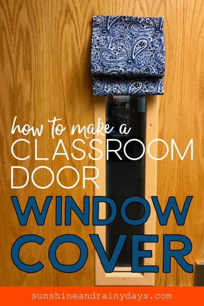 classroom door with the words: How To Make A Classroom Door Window Cover