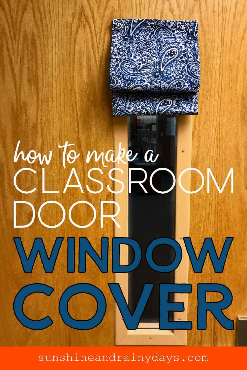 Window Covering on a Classroom Door, pushed up with the words: How To Make A Classroom Door Window Cover