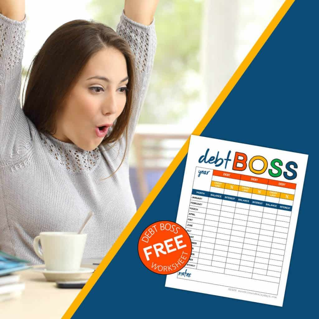 Lady with her hands in the air and a Debt Boss Worksheet