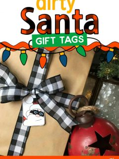 Christmas Gift with a Dirty Santa Gift Tag and the words: Dirty Santa Gift Tags
