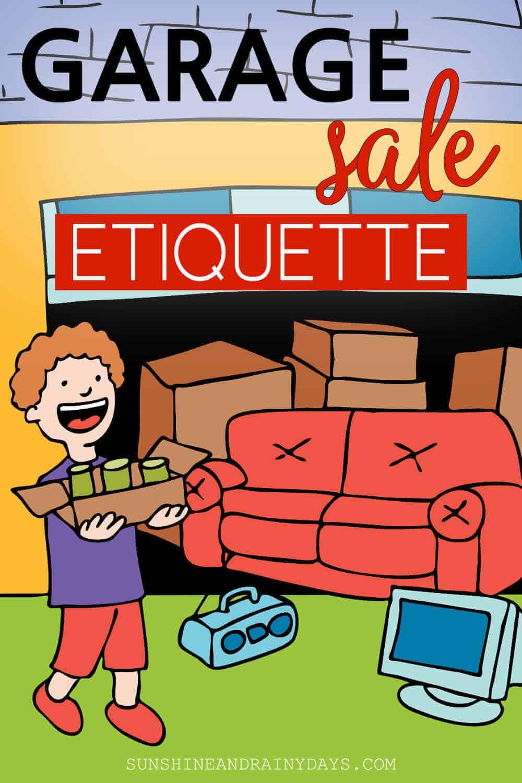 Man at Garage Sale with the words: Garage Sale Etiquette