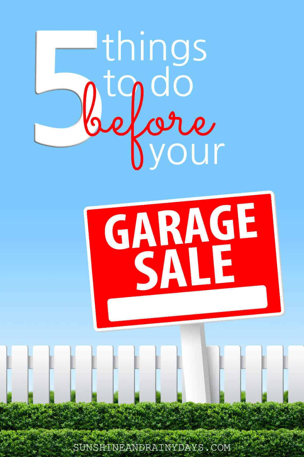 Garage Sale Sign with the words: 5 Things To Do Before Your Garage Sale