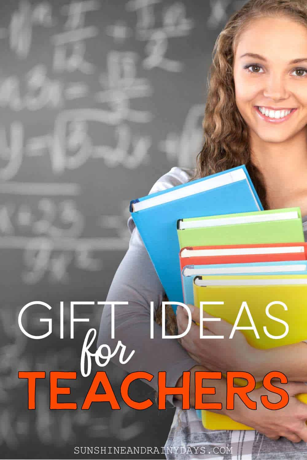 Teacher holding books, in front of a blackboard, with the words: Gift Ideas For Teachers