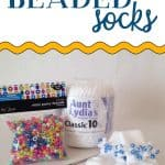 Supplies for beaded socks with the words: How To Make Beaded Socks