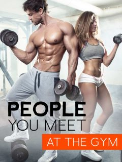 Couple working out at the gym and the words: People You Meet At The Gym