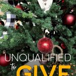 Unqualified To Give