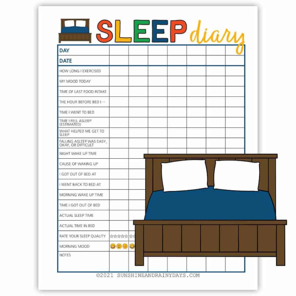 Sleep diary printable to record the specifics of your sleep or lack of sleep.