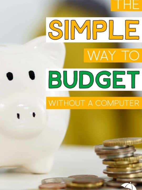 The Simple Way To Budget Without A Computer