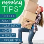 Moving tips to help you make your next move a great experience!