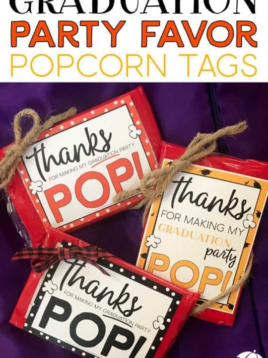 Graduation party favor microwave popcorn idea.