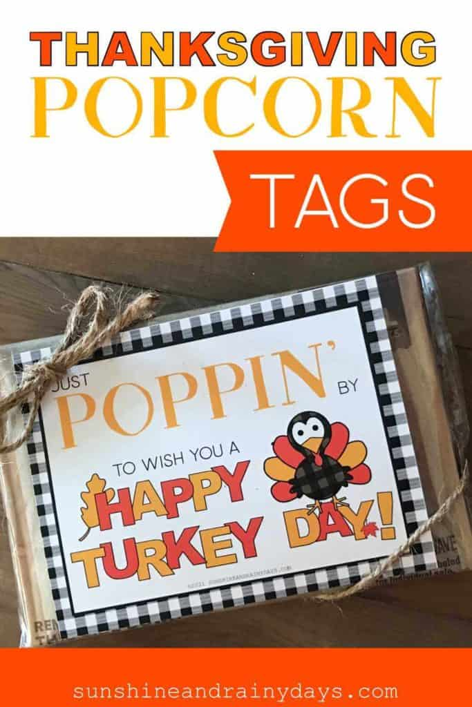 Printable Thanksgiving Popcorn Tags to add to a bag of microwave popcorn.